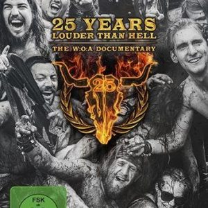 Various 25 Years Louder Than Hell-The W:O:A Documentary DVD
