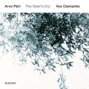 Vox Clamantis - The Deer's Cry / Arvo Pärt