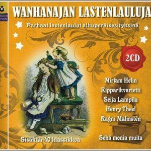 Wanhanajan lastenlauluja - Parhaat lastenlaulut (2 CD)