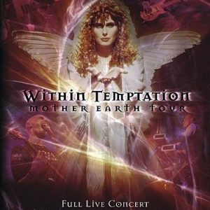 Within Temptation Mother Earth DVD