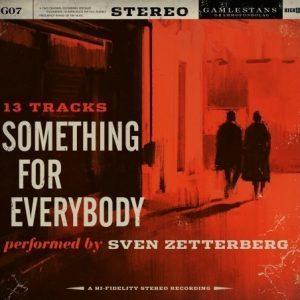 Zetterberg Sven - Something For Everybody